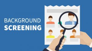 Background Screening – Some Advantages Of Background Screening